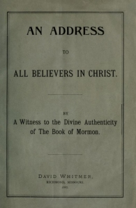 "David Whitmer ""An Address To All Believers In Christ"""