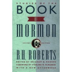 """Studies Of The Book of Mormon"" by B.H. Roberts"