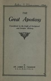 """""""The Great Apostasy"""" by James E. Talmage"""