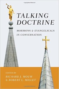 """Talking Doctrine"" the latest offering from Richard J. Mouw and his team of cessationists who are seeking closer ties with Mormonism."