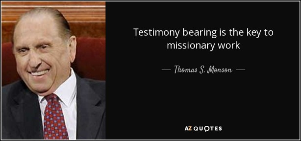 quote-testimony-bearing-is-the-key-to-missionary-work-thomas-s-monson-68-92-05