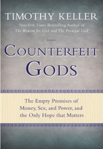 """Counterfeit Gods"" by Timothy Keller"