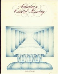 Achieving a Celestial Marriage Manual