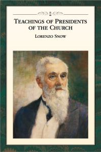 "The official LdS Church manual, ""Teachings of the Presidents of the Church: Lorenzo Snow"", his famous couplet can be found on page 83."